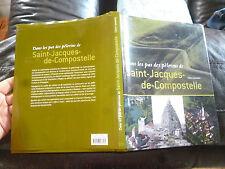 Dans les Pas des Pélerins de Saint Jacques Compostelle Claire Lemoine Pelerinage