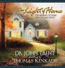 The Light of Home: Ten Inspiring Pictures of a Strong Family Trent, John T. Har