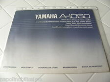 Yamaha A-1060 Owner's Manual  Operating Instructions Istruzioni New