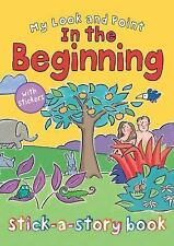 My Look and Point IN THE BEGINNING Stick-A-Story Book by Christina Goodings NEW
