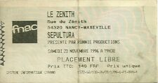 RARE / TICKET CONCERT - SEPULTURA LIVE A NANCY ( FRANCE ) NOVEMBRE 1996