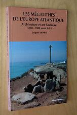 Marc Briard Les mégalithes de l'Europe Atlantique architecture et art funéraire