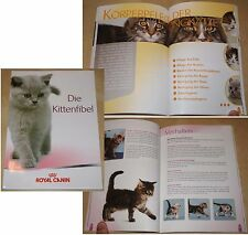 DIE KITTENFIBEL Royal Canin 2010