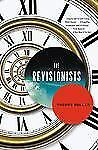 The Revisionists by Thomas Mullen (2012, Paperback)