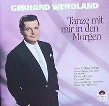 Gerhard Wendland Tanze mit mir in den Morgen (compilation, 16 tracks, 195.. [CD]