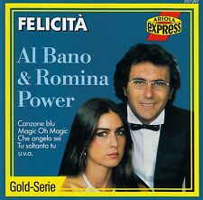 AL BANO & ROMINA POWER : FELICITA / CD