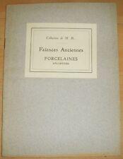 CATALOGUE VENTE DROUOT FAIENCES & PORCELAINES ANCIENNES 1925
