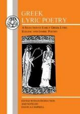 Greek Lyric Poetry : A Selection of Early Greek Lyric, Elegiac and Iambic...
