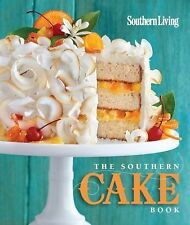The Southern Cake Book by Southern Living Editors (2014, Paperback)