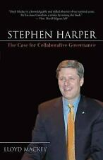 Stephen Harper: The Case for Collaborative Governance