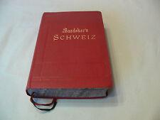 Baedeker´s Die Schweiz, Oberitalien, Savoyen und Tirol 1907