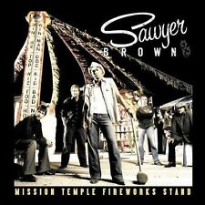 Sawyer Brown: Mission Temple Fireworks Stand  Audio CD