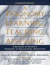 A Taxonomy for Learning, Teaching, and Assessing : A Revision of Bloom's...