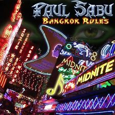Paul Sabu-Bangkok rules CD NUOVO