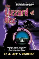 The Lizzard of Ozz by Rufus T. Dingleberry (2012, Paperback)
