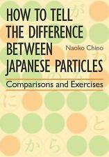 How to Tell the Difference Between Japanese Particles : Comparisons and...