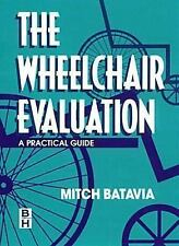 The Wheelchair Evaluation: A Practical Guide-ExLibrary