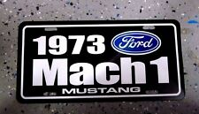 1973 Ford MACH 1 MUSTANG Aluminum license Plate tag 73 Total Performance 351CID