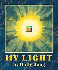My Light by Molly Bang (2004, Hardcover)