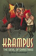 Krampus : The Devil of Christmas by Monte Beauchamp (2010, Hardcover)