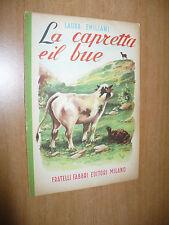 BIBLIOTECHE DEI FANCIULLI L.EMILIANI LA CAPRETTA E IL BUE ILL.SERGIO MOLINO 1954