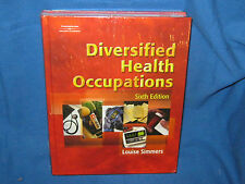 DIVERSIFIED HEALTH OCCUPATIONS SIXTH 6 EDITION LOUISE SIMMERS & STUDENT WORKBOOK
