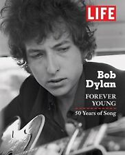 Bob Dylan - Forever Young by Life Magazine Editors (2012, Hardcover)