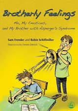 Frender, Sam Brotherly Feelings: Me, My Emotions, and My Brother with Asperger's