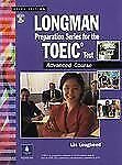 Longman Preparation Series for the TOEIC Test: Advanced Course, Third Edition