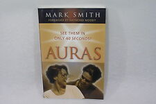 See them in only 60 seconds AURAS by Mark Smith  Livre spirit en anglais