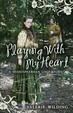 Playing With My Heart (My Love Story) by Valerie Wilding - PB