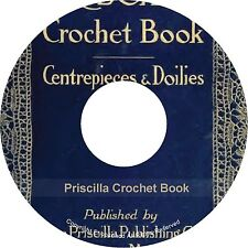 Priscilla How to Make Crochet Lace Centrepieces Doilies 100 Patterns Book on CD