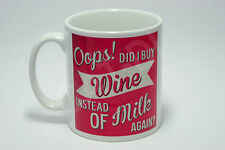 Oops Did I Buy Wine Mug Funny Drink Girly Office Work Wine Alcohol Gift Christma