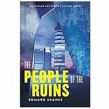 The People of the Ruins (The Radium Age Science Fiction Series)