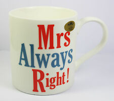Mrs Always Right Novelty China Mug Kitchen Hot Drink Gift Accessory Present NEW