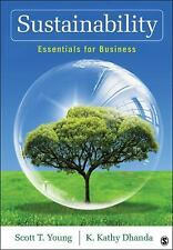 Sustainability: Essentials for Business, Dhanda, Kanwalroop Kathy, Young, Scott