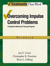 Treatments That Work: Overcoming Impulse Control Problems : A...