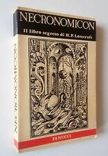 NECRONOMICON - Il libro segreto di H.P. LOVECRAFT  Fanucci