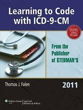 Learning to Code with ICD-9-CM 2011 by Thomas J. Falen (2010, Paperback)