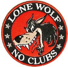 LONE WOLF NO CLUB   MOTORCYCLE BIKER JACKET VEST  Embroidery Patch 7.5 X 7.5