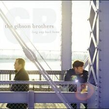 Long Way Back Home by The Gibson Brothers (CD, Mar-2004, Sugar Hill) - NEW