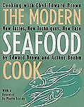 The Modern Seafood Cook: New Tastes, New Techniques, New Ease-ExLibrary