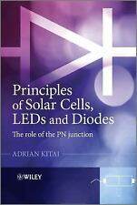 Principles of Solar Cells, LEDs and Diodes: The role of the PN junction, Kitai,