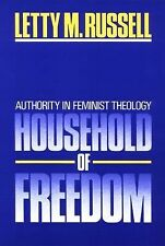 Household of Freedom: Authority in Feminist Theology (Annie Kinkead Warfield Lec