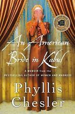 An American Bride in Kabul: A Memoir by Chesler, Phyllis