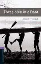 Oxford Bookworms Library: Three Men in A Boat: Level 4: 1400-Word Vocabulary Ox