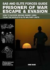 SAS & Elite Forces Prisoner of War Escape & Evasion Survival Book Manual NEW