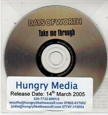 (BS463) Days of Worth, Take Me Through - 2005 DJ CD