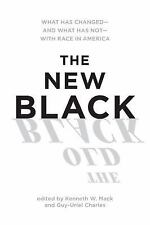 The New Black : What Has Changed - And What Has Not - With Race in America...