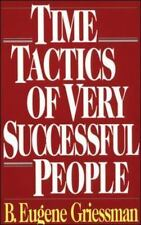 Time Tactics of Very Successful People, B. Eugene Griessman, Good Book